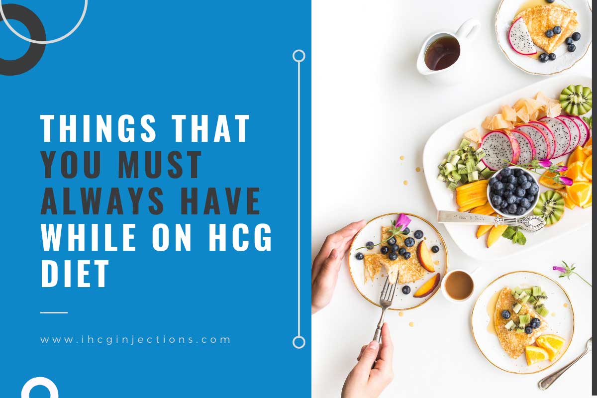 things-to-have-when-on-hcg-diet